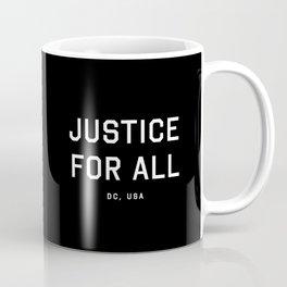 Justice For All - DC, USA (Black Motto) Coffee Mug