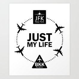 "Funny Lifestyle Print for T-Shirt: ""Life Between JFK and BKK"". Sign with Airports Codes  Art Print"