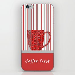 Coffee First With Stripes iPhone Skin