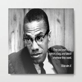 Digable's Quotable 08 Malcolm X a.k.a El-Hajj Malik El-Shabazz Metal Print