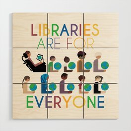 Rainbow Libraries Are For Everyone Wood Wall Art