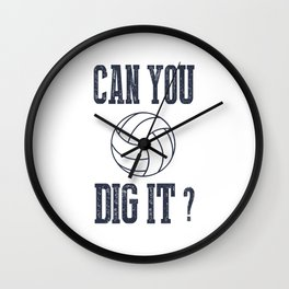 Can You Dig It Volleyball Wall Clock