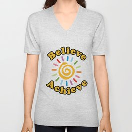 Believe. Achieve Unisex V-Neck