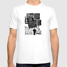 We are held back by our past.... SMALL Mens Fitted Tee White