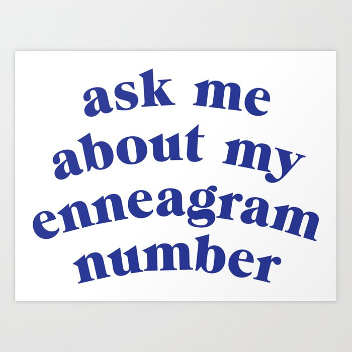Ask me about my enneagram number Kunstdrucke