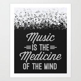 Music Medicine Mind Quote Art Print