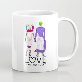LOVE is no BUTT Joke - Handwritten Coffee Mug
