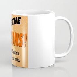 SAVE THE NEURONS! Coffee Mug