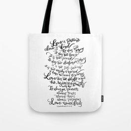 Love is Patient, Love is Kind -1 Corinthians 13:4-8 Tote Bag