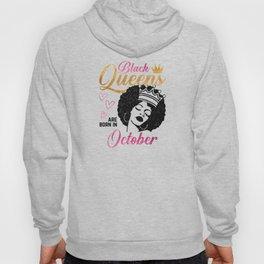 Black Queens are born in October Hoody
