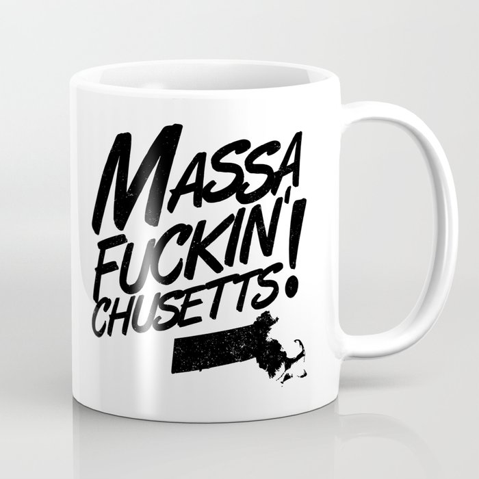 Massa-Fuckin'-Chusetts! (black) Coffee Mug