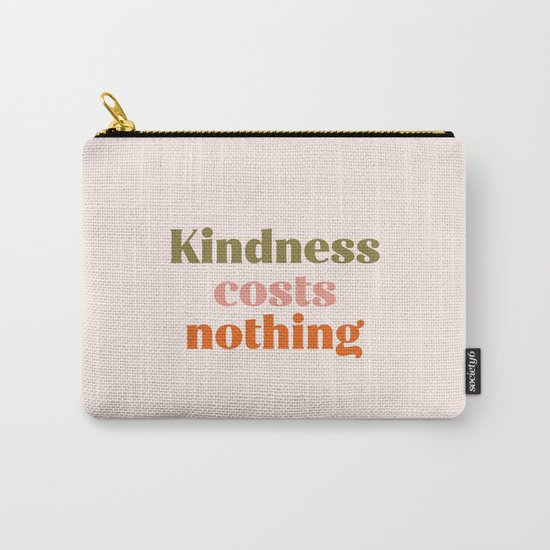 Kindness costs nothing by worddujour