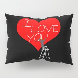 A Man Worker Stands On A Step Ladder And Chisels I Love You In Red Heart. Black Background Pillow Sham