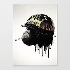 Born to kill Canvas Print