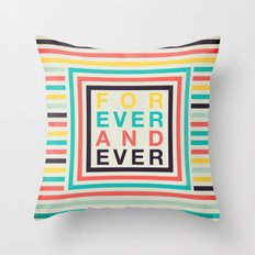 forever Throw Pillow