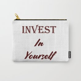 Invest in yourself Carry-All Pouch