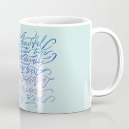 He Has Made Everything Beautiful-Ecclesiastes 3:11 Coffee Mug