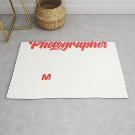 "Perfectly Made Shirt For Photographers Or Hobbyist ""Everyone's A Photographer Until"" T-shirt Design Rug"