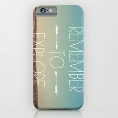Remember to Explore Slim Case iPhone 6s