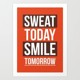 Lab No. 4 - Sweat Today Smile Tomorrow Gym Motivational Quote Poster Art Print