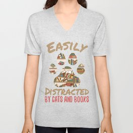Easily Distracted by Cats And Books Unisex V-Neck