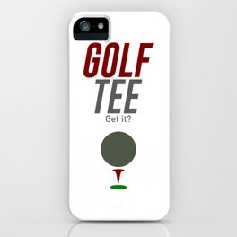 Golf Tee Pun Golfing Game Swing Ball iPhone Case