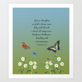 Colossian 3 12 Put On a Heart of Compassion, Kindness  Swallowtail Butterfly Daisies Vetch Art Print