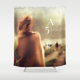 A Mule, A Cow & 5 Jugs of Shine Shower Curtain