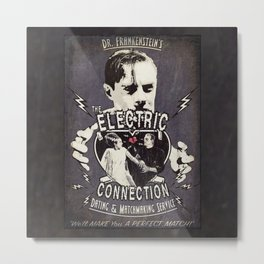 Dr. Frankenstein's The Electric Connection: Dating & Matchmaking Service- Old Metal Sign Metal Print