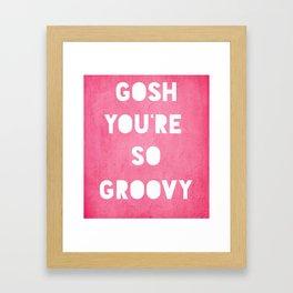 Gosh (Groovy) Framed Art Print