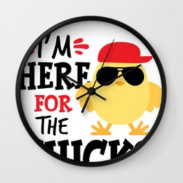 I'm Here For the Chicks Funny Chicken Wall Clock