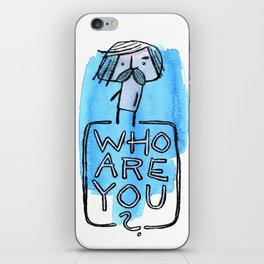 Who are you? iPhone Skin