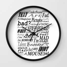 Life's little mystery Wall Clock