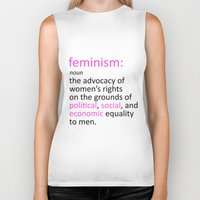 feminism Biker Tanks featuring Feminism Defined by tjseesxe