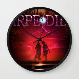 Our world is a magic -  Carpe Diem 2 Wall Clock