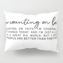 Counting on Love - Love Lyrics - Love Quote - Jess Novak Band Print Pillow Sham