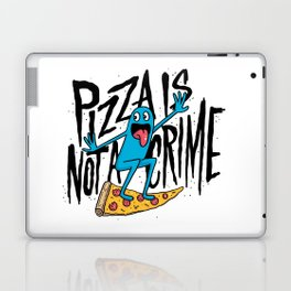 Pizza Is Not A Crime Laptop & iPad Skin