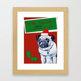 Tis the Season! Framed Art Print
