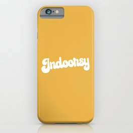 Indoorsy Funny Cute Quote iPhone Case