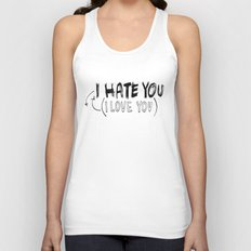 I HATE\LOVE YOU Unisex Tank Top