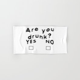 Are You Drunk Test For Partygoers Black Text Hand & Bath Towel