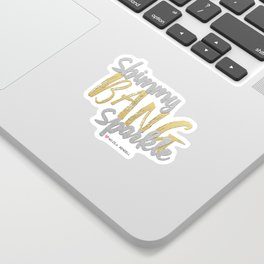 Shimmy Bang Sparkle Sticker