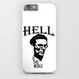 Hell Is This World   Aldous Leonard Huxley iPhone Case