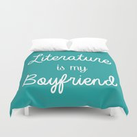 literature Duvet Covers featuring Literature is my boyfriend teal by Beautiful Bibliophile's Boutique