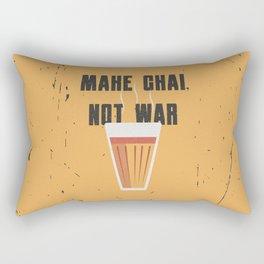 Funny Make Chai Tea Not War QuoteFunny Chai for life Rectangular Pillow