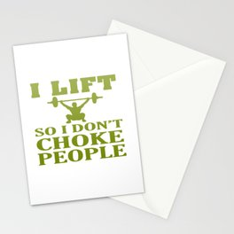 I LIFT So I Don't Choke People Stationery Cards