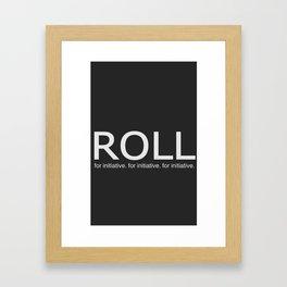 Roll for initiative! Framed Art Print