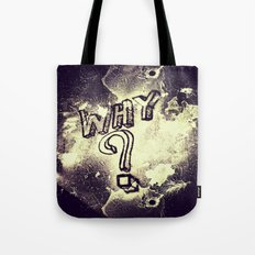 What I've Wondered For Years Tote Bag