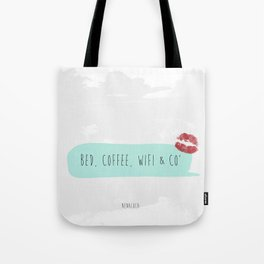 Bed, coffee, Wifi & co' Tote Bag