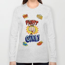 fight like a girl Long Sleeve T-shirt